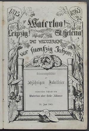 Leipzig! Waterloo! St. Helena! oder Das Weltgericht vor fünfzig Jahren. Ein Gedenkbuch fü...