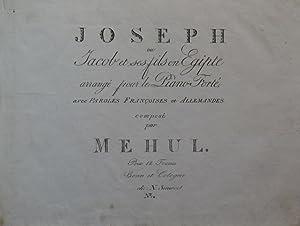 Joseph ou Jacob et ses fils en Egipte arrangé pour le Piano-Forté avec Paroles Fran&...