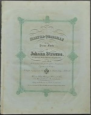 Martha-Quadrille für das Piano-Forte von Johann Strauss. 215tes Werk.: Strauss, Johann (Vater)...