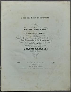 Galop brillant pour le piano sur des motifs de l'opéra le Diamants de la Conronne ...