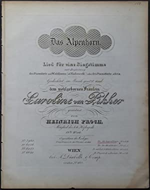 Das Alpenhorn. Lied für eine Singstimme mit Begleitung des Pianoforte und Waldhorn (od. ...