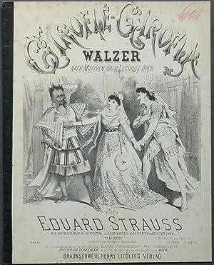 Giroflé-Girofla. Walzer nach Motiven über Lecocq's Oper von Eduard Strauss. Op. ...