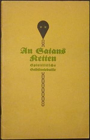 An Satans Ketten. Spiritistische Selbsterlebnisse.: Eisen, Arthur.