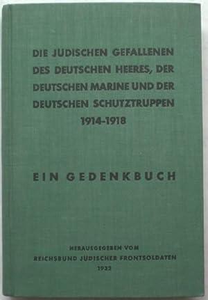 Die jüdischen Gefallenen des deutschen Heeres, der deutschen Marine, und der deutschen ...
