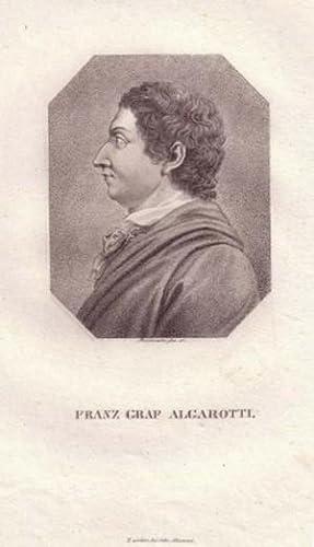 Brustbild im Achteck. Bezeichnung unterhalb der Darstellung: FRANZ GRAF ALGAROTTI.: Algarotti, ...