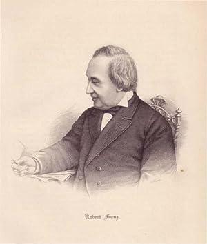 Brustbild nach halblinks, ohne Rahmen. Bezeichnung unterhalb der Darstellung: Robert Franz.: Franz,...
