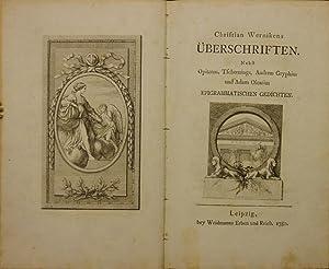 Überschriften. Nebst Opitzens, Tschernings, Andreas Gryphius und Adam Olearius ...
