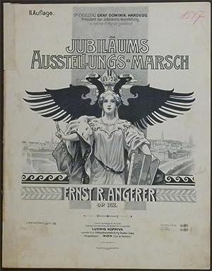 Jubiläums-Ausstellungs-Marsch. Op. 162.: Angerer, Ernst R.