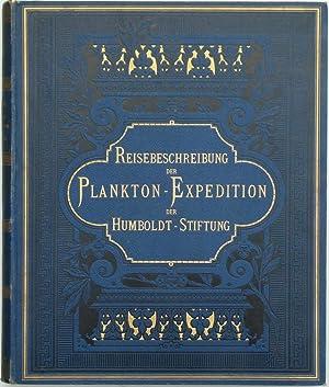 Reisebeschreibung der Plankton-Expedition von Dr. Otto Krümmel nebst Einleitung von Dr. Hensen...