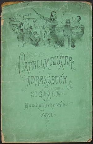 """Capellmeister-Adreßbuch der """"Signale für die musikalische Welt."""" Verzeichnis ..."""