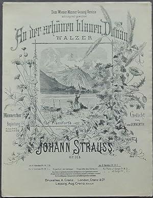 An der schönen blauen Donau. Walzer für Pianoforte von Johann Strauss. Op. 314.: Strauss,...