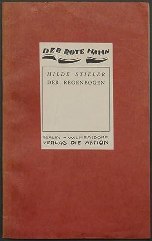 Der Regenbogen.: Stieler, Hilde.