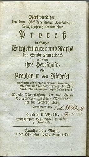 Merkwürdiger, bey dem Höchstpreißlichen Kayserlichen Reichshofrath verhandelter ...