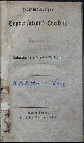 Hammelburger Conversations Lexikon. Ankündigung und erstes Probeheft.: Lang, Karl Heinrich ...