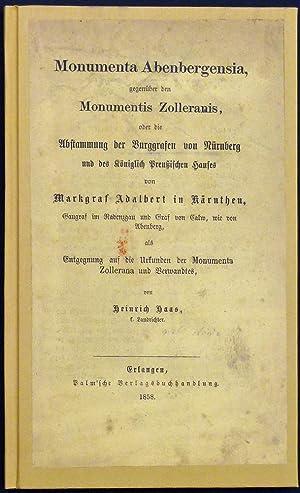 Monumenta Abenbergensia gegenüber den Monumentis Zolleranis, oder die Abstammung der ...