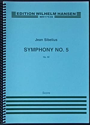Symphony No. 5. Op. 82. Score.: Sibelius, Jean.