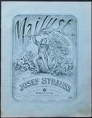 Mailust. Polka française für das Pianoforte componiert von Josef Strauss. Op. 182.: ...