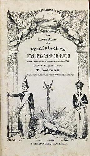 Das Exercitium der Preussischen Infanterie nach dem neuen Reglement v. Jahre 1843 bildlich ...