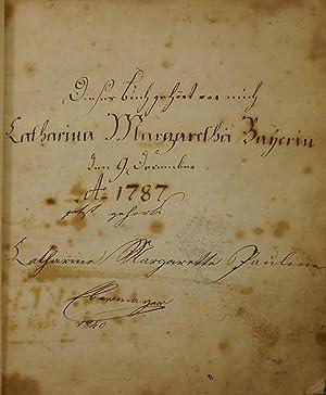 Dieses Buch gehört vor mich / Catharina Margaretha Bayerin / den 9. December / ...