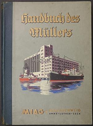 Handbuch des Müllers. The Miller's Handbook. 9. Ausgabe 1936. Herausgegeben und ihren ...