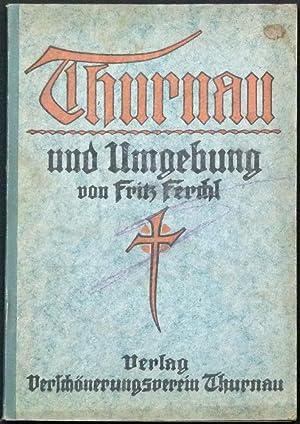 Thurnau und Umgebung.: Ferchl, Fritz.