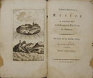 Lemuel Gulliver's Reisen zu verschiedenen bisher unbekannten Völkern des Erdbodens.Von ...