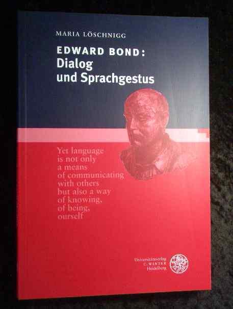 Edward Bond: Dialog und Sprachgestus (Anglistische Forschungen)