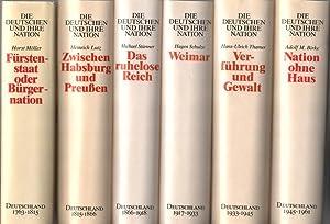 Die Deutschen und ihre Nation. Neuere Deutsche Geschichte in sechs Bänden [komplett]: 1. Horst...