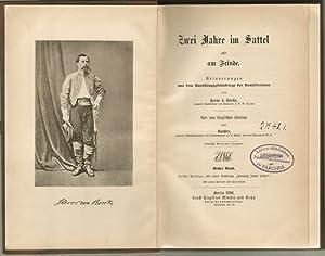 Zwei Jahre im Sattel und am Feinde. [2 Bände cpl]: Borcke, Heros von: