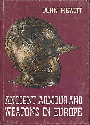 Ancient Armour and Weapons in Europe 3 Bände Preface by Jaude Clair Um ein Vorwort vermehrter ...