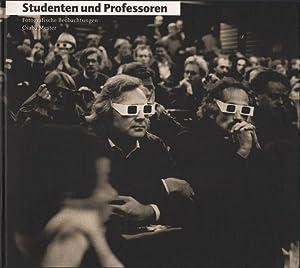 Studenten und Professoren : Fotografische Beobachtungen einer besonderen Beziehung.: Mester, Csaba ...