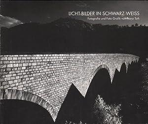 Licht-Bilder in schwarz-weiss : Fotografie und Foto-Grafik: Toth, Franz (Ill.):