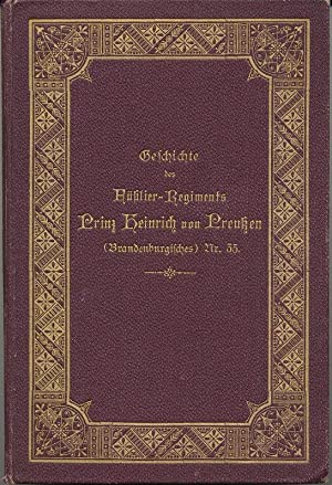 Das Füsilier-Regiment Prinz Heinrich von Preußen (Brandenburgisches) Nr. 35. Ein Rü...
