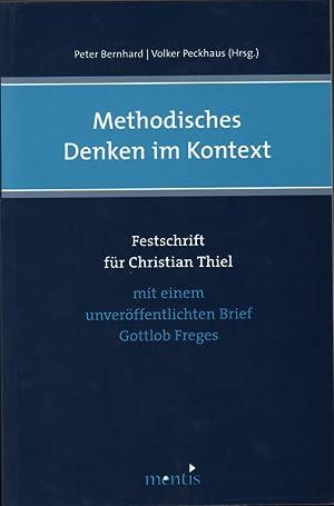 Methodisches Denken im Kontext : Festschrift für Christian Thiel ; mit einem unverö...