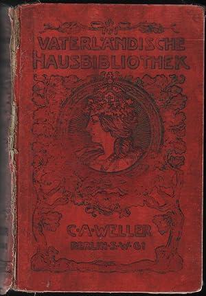 Vaterländische Hausbibliothek Band I , II, III, IV, V 5 Bände in einem: Otto de Grahl , ...