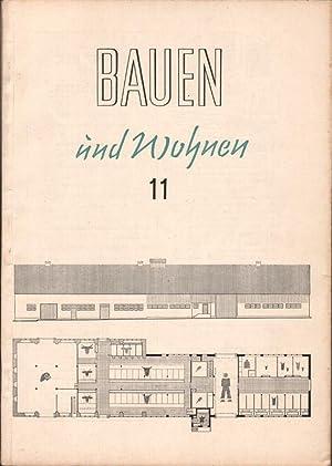bauen und wohnen zeitschrift f r das gesamte bauwesen jahrgang 4 1949 heft 11 von blomeier. Black Bedroom Furniture Sets. Home Design Ideas