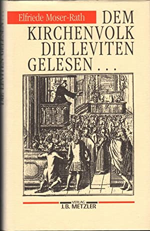 Dem Kirchenvolk die Leviten gelesen : Alltag im Spiegel süddeutscher Barockpredigten.: ...