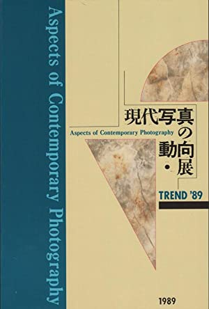 Trend '89 : aspects of contemporary photography [exhibition, Kawasaki city museum, 30 ...