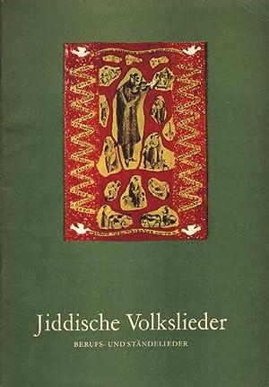 Jiddische Volkslieder: Berufs- und Ständelieder. Für Singstimme: Asriel, Andre:
