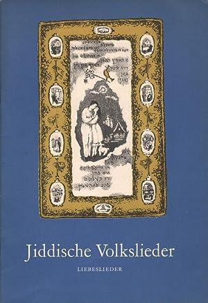 Jiddische Volkslieder: Liebeslieder. Für Singstimme mit Klavier: Asriel, Andre: