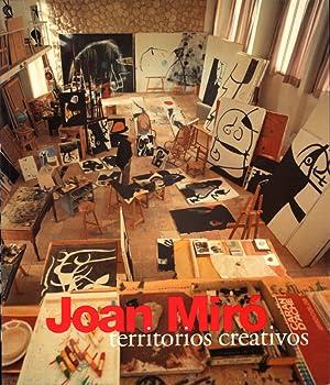 Joan Miró : Territorios Creativos [Ausstellungskatalog]: Miró, Joan (Ill.):