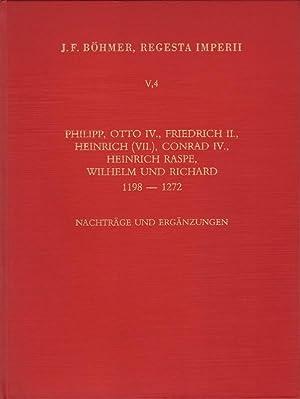 Regesta Imperii; Teil: 5., Die Regesten des Kaiserreichs unter Philipp, Otto IV., Friedrich II., ...