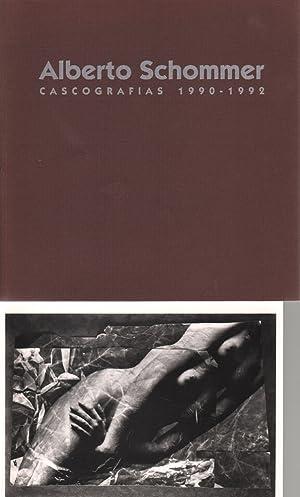 Alberto Schommer - Cascografias 1990-1992. Texte von Josep Manzó und Alberto Schommer. ...