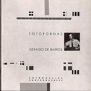 Geraldo de Barros: Fotoformas; Fotografias; Photographies [Sao: Barros, Geraldo de