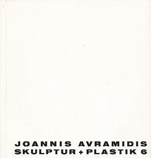 Joannis Avramidis. Skulptur + Plastik 6 [Ausstellungskatalog: Avramidis, Joannis (Ill.):
