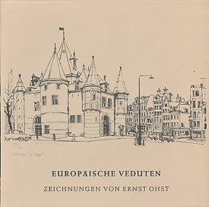 Europäische Veduten : Zeichnungen von Ernst Ohst: Ohst, Ernst /