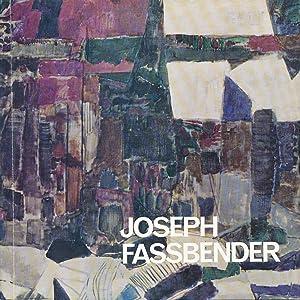 Joseph Fassbender: Ausstellung zum 70. Geburtstag. Kunst: Heusinger von Waldegg,