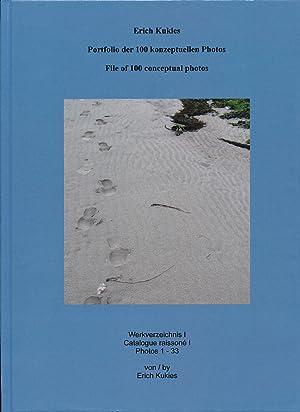 Erich Kukies : Portfolio der 100 konzeptuellen Photos ; Werkverzeichnis I = File of 100 conceptual ...