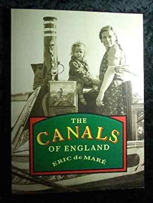 The Canals of England.: de Mare, Eric: