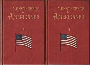 Die Amerikaner I. Das politische und wirtschaftliche Leben. II. Das geistige und soziale Leben.2 B&...